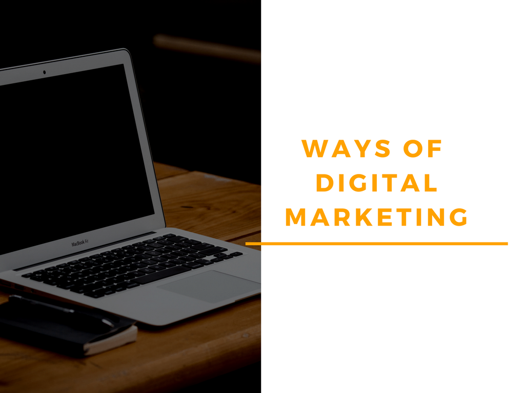 ways of digital marketing