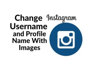 Change instagram username and profile name