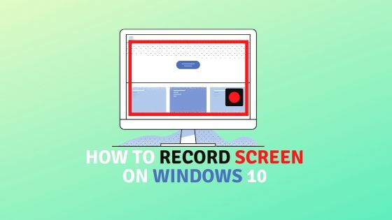 record screen on windows 10