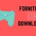 Fortnite Game Download