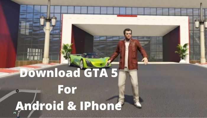 GTA 5 Download for android mobile